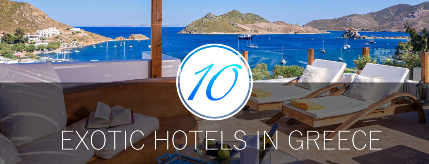 Exotic Hotels in Greece